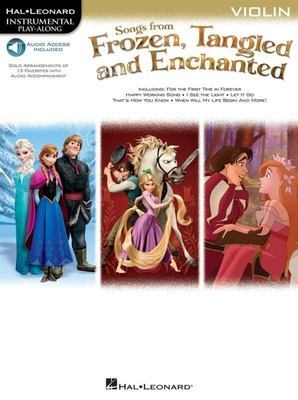 Songs From Frozen, Tangled And Enchanted: Violin (Book/Online Audio) /  / Hal Leonard