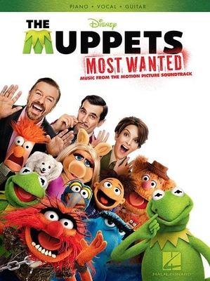 The Muppets Most Wanted: Music From The Motion Picture Soundtrack /  / Hal Leonard