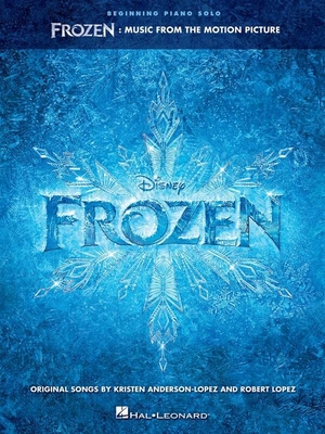 Beginning Piano Solo Songbook / Frozen: Music from the Motion Picture Soundtrack Beginning Piano Solo / Kristen Anderson-Lopez_Robert Lopez / Hal Leonard