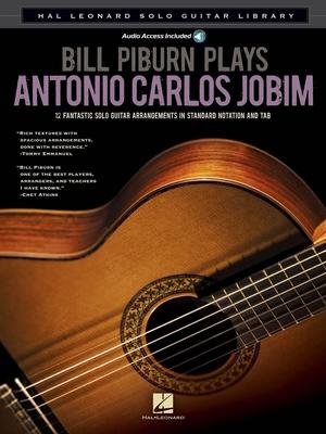Guitar Solo / Bill Piburn Plays Antonio Carlos Jobim Solo Guitar Library / Antonio Carlos Jobim / Hal Leonard