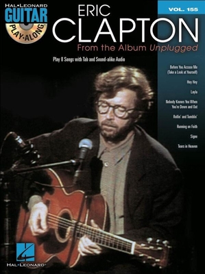 Guitar Play-Along Volume 155: Eric Clapton  From The Album Unplugged /  / Hal Leonard