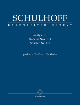 Schulhoff ErwinSonatas for Piano no. 1-3 / Erwin Schulhoff / Bärenreiter