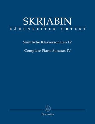 Skrjabin, Alexandr Complete Piano Sonatas IV /  / Bärenreiter