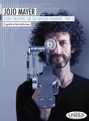 DVD / Jojo Mayer- Secret Weapons for the Mod. Drummer 2 A guide to foot technique / Jojo Mayer / Hudson Music