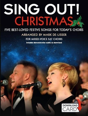 Sing Out / Sing Out Christmas   Mark De-Lisser SAT Buch + Online-Audio  NOV164945 /  / Novello