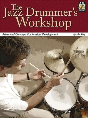 Jazz Drummer's Workshop / John Riley / Hal Leonard