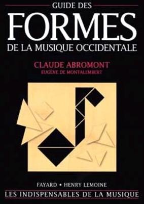 Guide des formes de la musique Occidentale / Eugène de Montalembert / Henry Lemoine