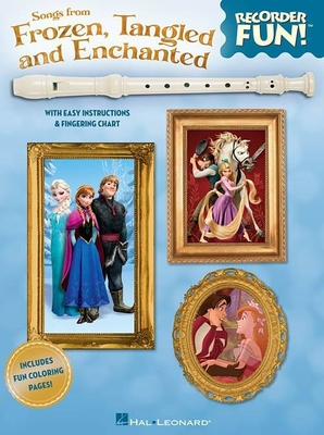 Recorder Fun Songs From Frozen, Tangled And Enchanted /  / Hal Leonard