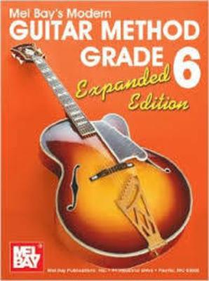 Mel Bay: Modern Guitar Method Grade 6 /  / Mel Bay