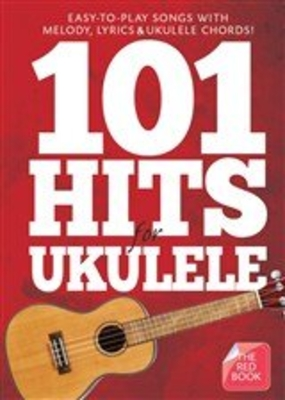 101 Hits For Ukulele (The Red Book)  /  / Sheet Music
