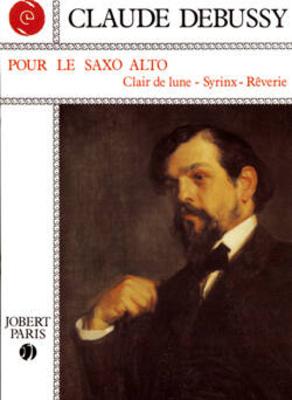 Debussy pour le Saxophone Alto / Debussy Claude / Jobert