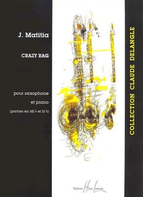 Matitia Crazy Rag /  / Henry Lemoine