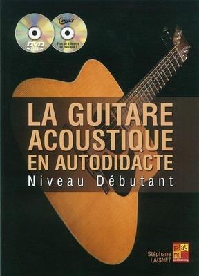 Stephane Laisnet: Guitare Acoustique Autodidacte (Book/CD/DVD) / Stéphane Laisnet / Carisch