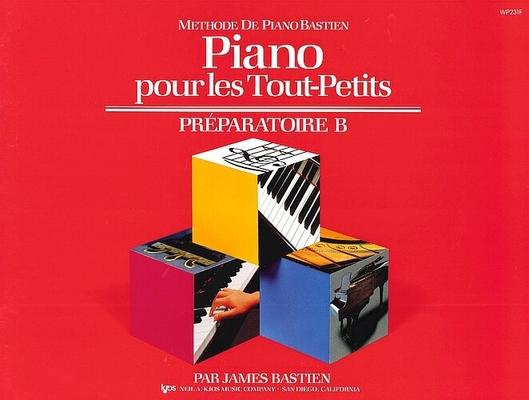 Méthode de Piano Bastien Piano pour les Tout-Petits Préparatoire B / Bastien James / Kjos Music Co