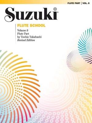 Suzuki Flute School Flute Part, Volume 8 (Revised) / Toshio Takahashi / Alfred Publishing