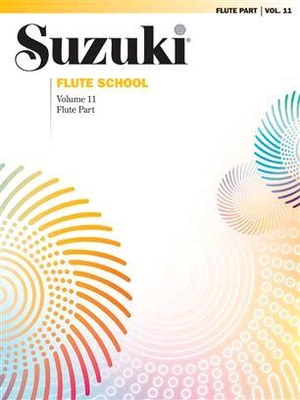 Suzuki Flute School vol. 11 Flute Part /  / Alfred Publishing