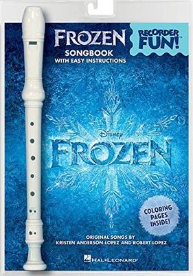 Recorder Fun Songs with easy instructions / Frozen / Disney / Kristen Anderson-Lopez / Hal Leonard