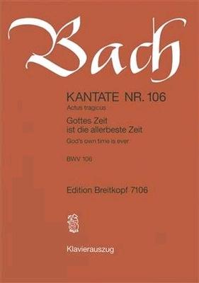 Cantata 106 Gottes Zeit Ist Die Allerbeste ZeitActus Tragicus / Johann Sebastian Bach / Breitkopf