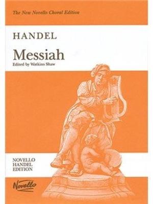 Novello Handel Edition / Messiah (Watkins Shaw) SATB and Piano / Georg Friedrich Händel / Watkins Shaw / Novello