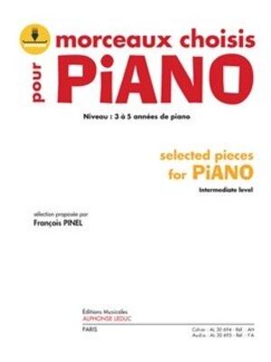 Morceaux choisis pour Piano Selected Pieces For Piano Francois Pinel  Klavier Buch + Online-Audio Klassik AL30694 / Francois Pinel / Leduc