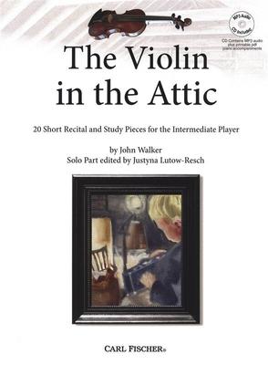 Walker Violin In The Attic Violin /  / Carl Fischer