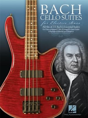 Cello Suites For Electric Bass / Johann Sebastian Bach / Hal Leonard