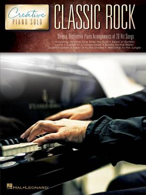 Piano Solo Songbook / Classic Rock – Creative Piano Solo Unique, Distinctive Piano Arrangements of 20 Hit Songs /  / Hal Leonard