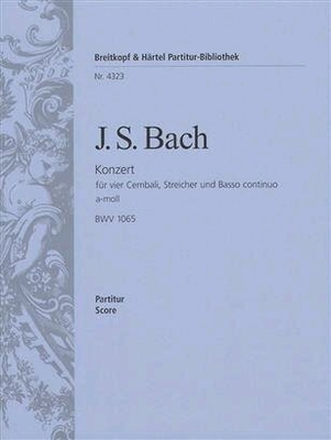 Bach Konzert BWV 1065 pour 4 clavecins partition d'orchestre / Johann Sebastian Bach / Breitkopf