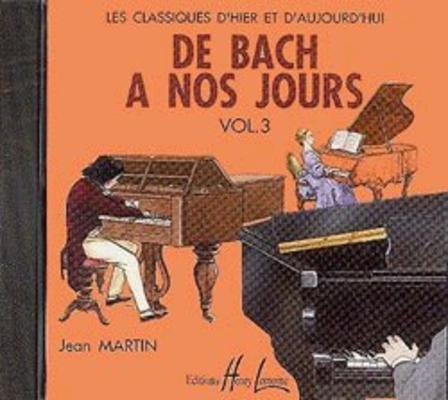 De Bach à nos jours vol. 3A CD /  / Henry Lemoine