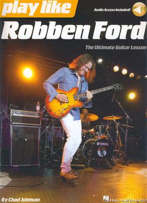 Play like Robben Ford /  / Hal Leonard