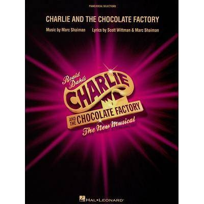 Vocal Selections / Charlie and the Chocolate Factory The New Musical (London Edition) /  / Hal Leonard