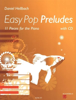 ACM 277 Pop preludes Easy Pop CD inclus / Hellbach Daniel / Acanthus