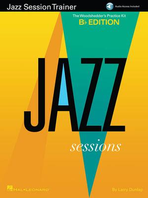 Jazz Instruction / Jazz Session Trainer The Woodshedder's Practice Kit – B-Flat Edition Larry Dunlap  Hal Leonard Bb instruments / Larry Dunlap / Hal Leonard
