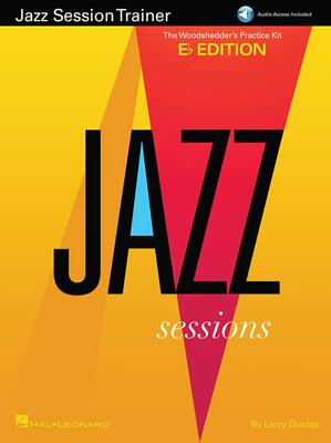 Jazz Instruction / Jazz Session Trainer The Woodshedder's Practice Kit – E-Flat Edition Larry Dunlap  Hal Leonard Eb Instruments / Larry Dunlap / Hal Leonard