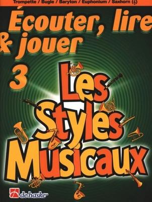 Ecouter, lire & jouer 3 Les styles musicauxEnsemble Cuivres / Oldenkamp/Kastelein / De Haske
