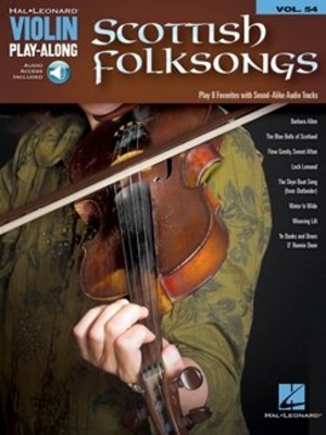 Violin Play-Along Volume 54: Scottish Folksongs (Book/Online Audio) /  / Hal Leonard