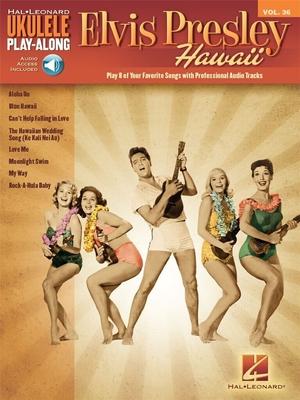Ukulele Play-Along Volume 36: Elvis Presley (Book/Online Audio) / Presley, Elvis (Artist) / Hal Leonard