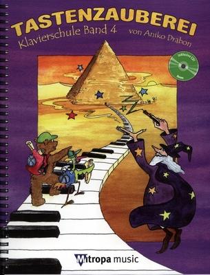 Tastenzauberei Band 4 Klavierschule Band 4 / Aniko Drabon / Mitropa Music
