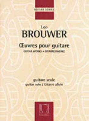 Guitar WorksOeuvres pour guitare / Leo Brouwer / Eschig