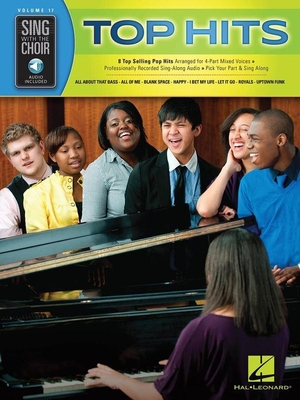 Sing With The Choir Volume 17: Top Hits (Book/Online Audio) /  / Hal Leonard
