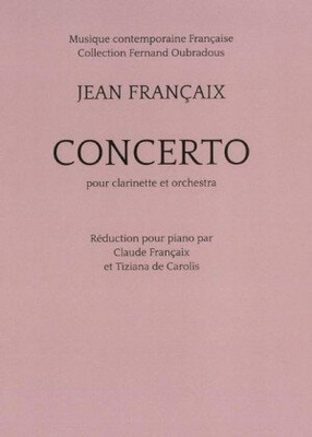 Concerto pour Clarinette (Piano Reduction)  Jean Françaix  Editions Musicales Transatlantiques / Jean Françaix / Transatlantiques
