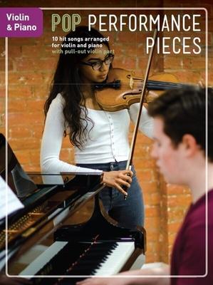 Pop Performance Pieces / Pop Performance Pieces    Violine und Klavier Buch Pop und Rock CH85041 /  / Chester Music