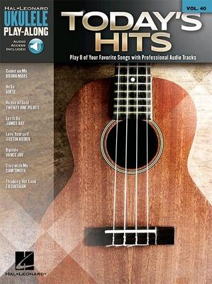 Today's Hits – Ukulele Play-Along Volume 40 /  / Hal Leonard