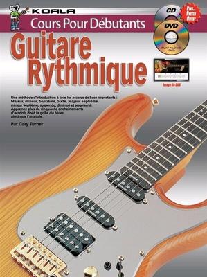 Cours Pour Débutants: Guitare Rythmique (Livre/CD/DVD) /  / Koala publications