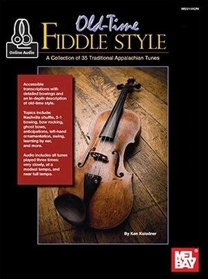 Old-Time Fiddle Style (Book/Online Audio) / Ken Kolodner / Mel Bay