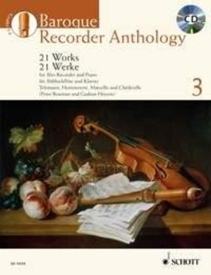 Schott Anthology Series / Baroque Recorder Anthology Vol. 3 21 Works for Treble Recorder with Piano   Treble Recorder and Keyboard Instrument Buch + CD  ED 13324 / Peter Bowman / Gudrun Heyens / Schott