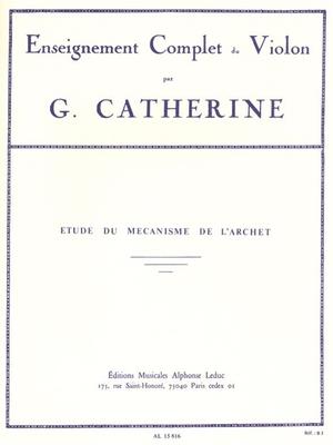 Etudes Du Mécanisme De L'Archet / Georges Catherine / Leduc
