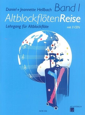 Altblockflöten Reise Band 1 Noten + 3 CD Daniel & Jeanne Hellbach /  / Acanthus