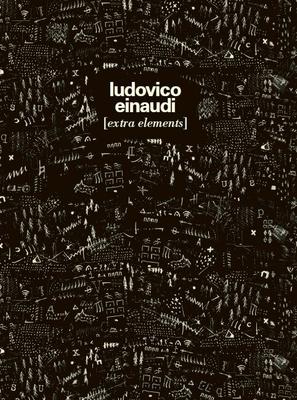 Ludovico Einaudi: Extra Elements / Ludovico Einaudi / Chester Music