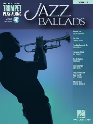 Trumpet Play-Along Volume 7: Jazz Ballads (Book/Online Audio) /  / Hal Leonard